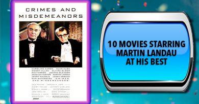 10 Movies Starring Martin Landau at His Best