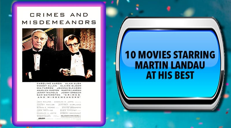 10 Movies Starring Martin Landau at His Best