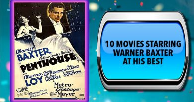 10 Movies Starring Warner Baxter at His Best