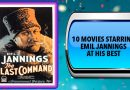 10 Movies Starring Emil Jannings at His Best