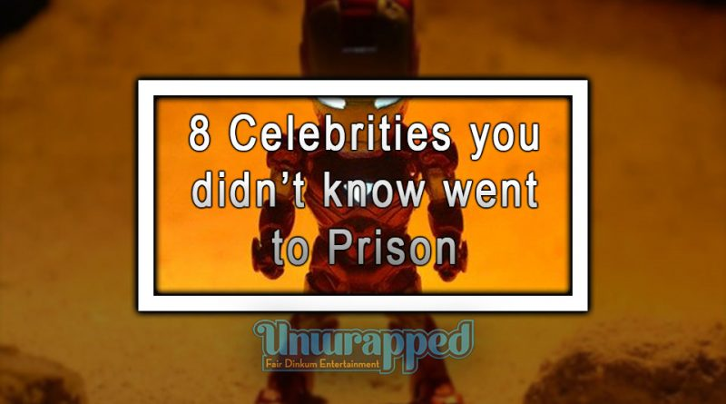 8 Celebrities you didn't know went to Prison
