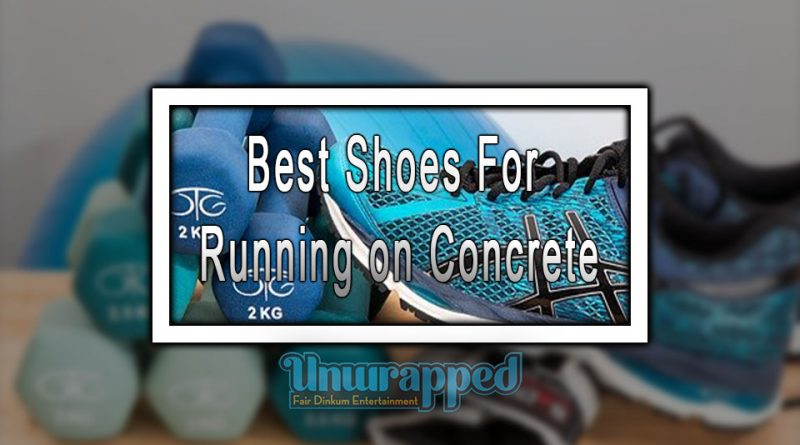 Best Shoes For Running on Concrete