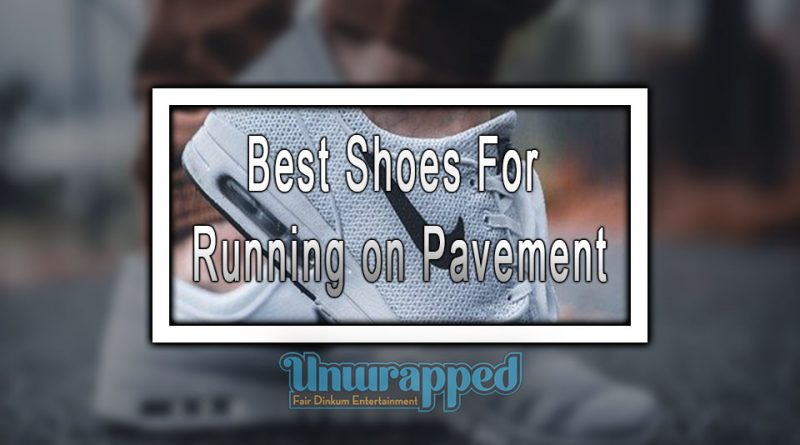 Best Shoes For Running on Pavement