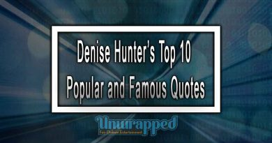 Denise Hunter's Top 10 Popular and Famous Quotes