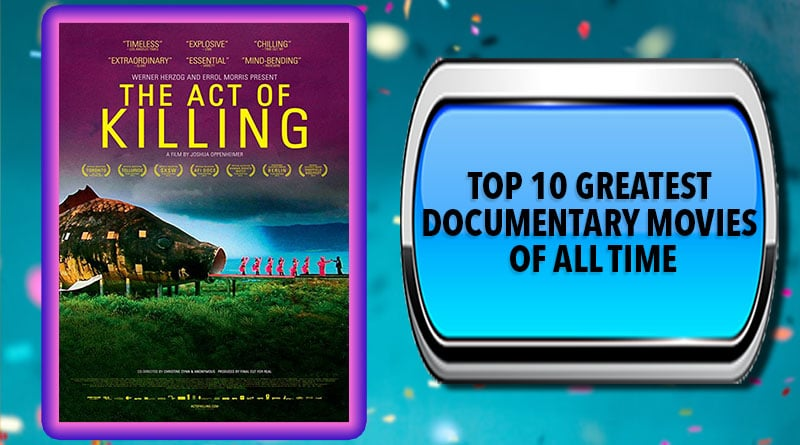 Top 10 Greatest Documentary Movies of All Time