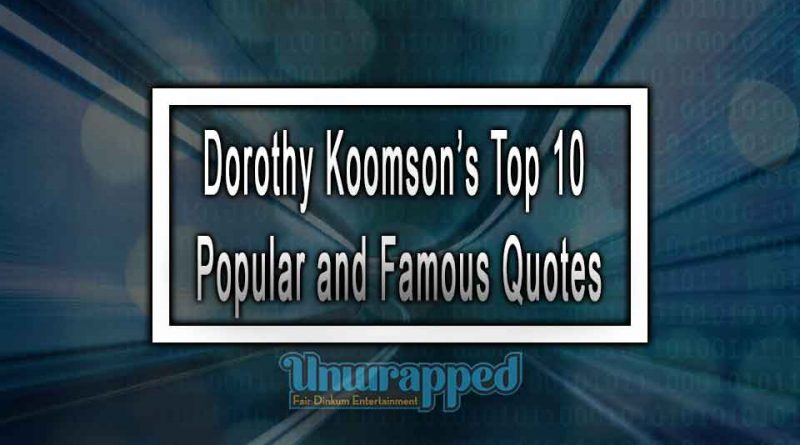 Dorothy Koomson's Top 10 Popular and Famous Quotes