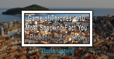 Game of Thrones – 10 Most Shocking Fact You Probably Didn't Know