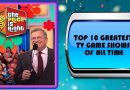 Top 10 Greatest TV Game Shows of All Time