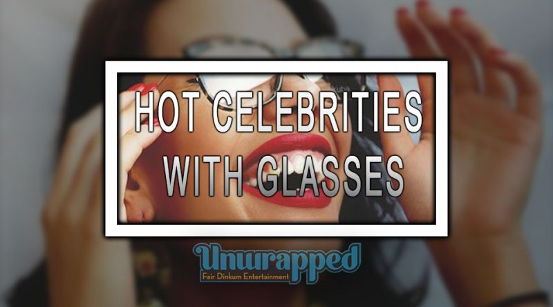 HOT CELEBRITIES WITH GLASSES