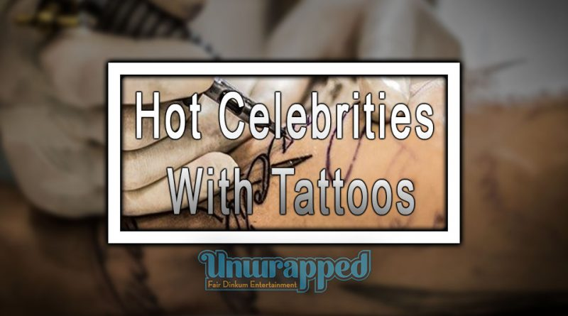 Hot Celebrities With Tattoos