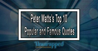 Peter Watts's Top 10 Popular and Famous Quotes