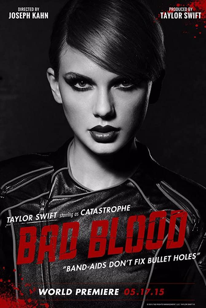 Taylor Swift: Bad Blood (2015)