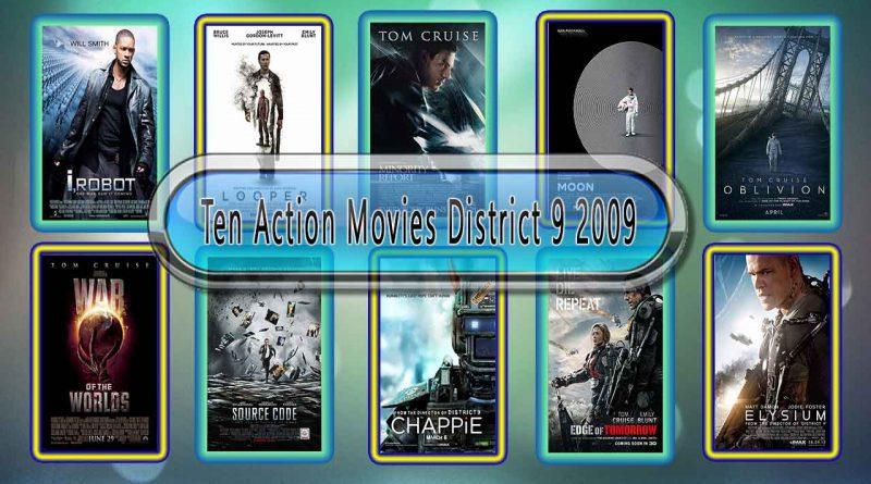 Ten Action Movies District 9 2009