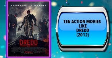 Ten Action Movies Like Dredd (2012)