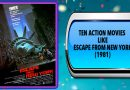 Ten Action Movies Like Escape from New York (1981)