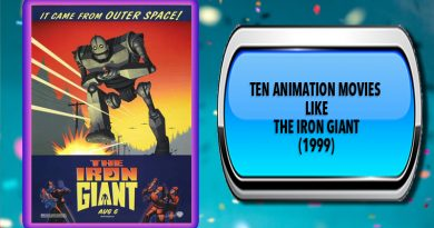 Ten Animation Movies Like The Iron Giant (1999)
