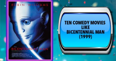 Ten Comedy Movies Like Bicentennial Man (1999)