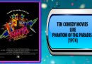 Ten Comedy Movies Like Phantom of the Paradise (1974)