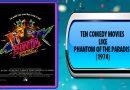 Ten Comedy Movies Like Phantom of the Paradise (1974)
