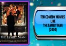 Ten Comedy Movies Like The Family Man (2000)