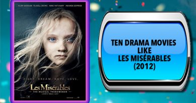 Ten Drama Movies Like Les Misérables (2012)