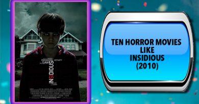 Ten Horror Movies Like Insidious (2010)
