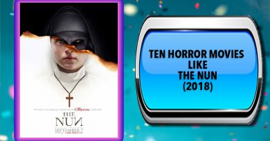 Ten Horror Movies Like The Nun (2018)