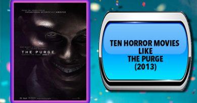 Ten Horror Movies Like The Purge (2013)