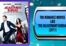 Ten Romance Movies Like The Adjustment Bureau (2011)