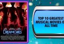 Top 10 Greatest Musical Movies of All Time