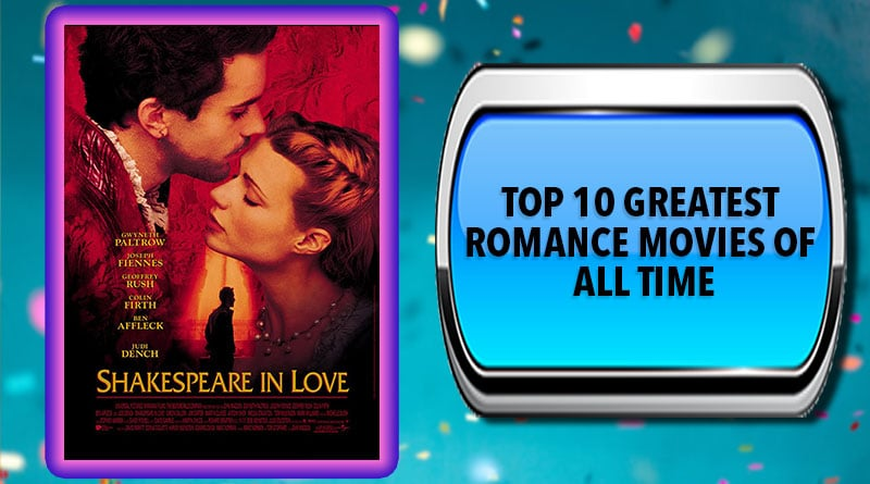 Top 10 Greatest Romance Movies of All Time