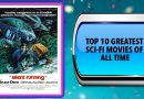 Top 10 Greatest Sci-Fi Movies of All Time