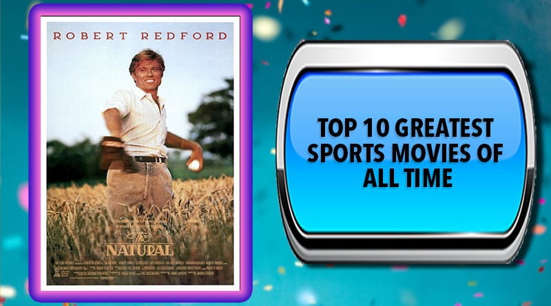 Top 10 Greatest Sports Movies of All Time