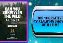 Greatest Reality-TV TV Shows of All Time - Official Top 10