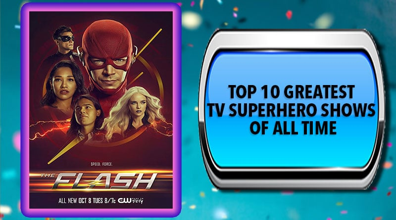 Greatest Superhero TV Shows of All Time - Official Top 10