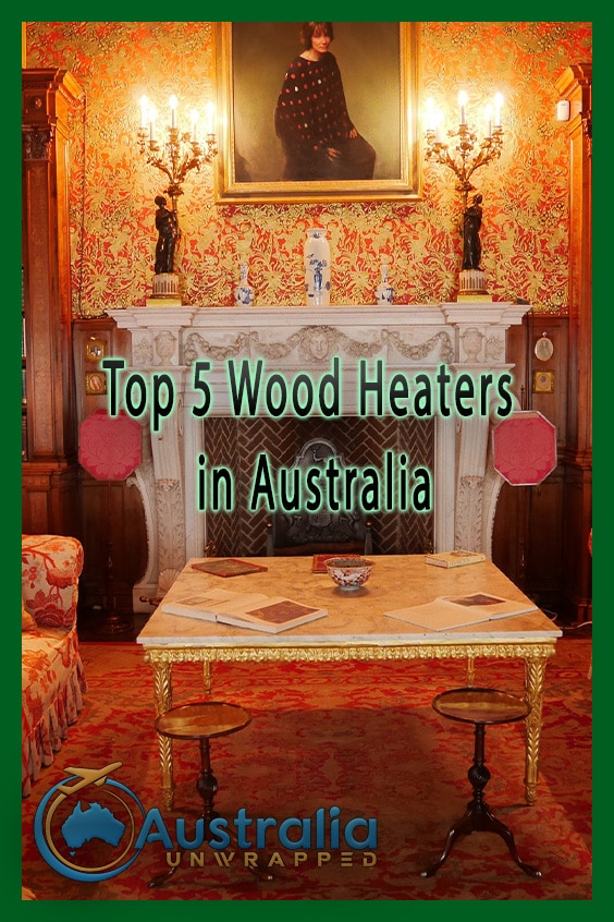 Top 5 Wood Heaters in Australia