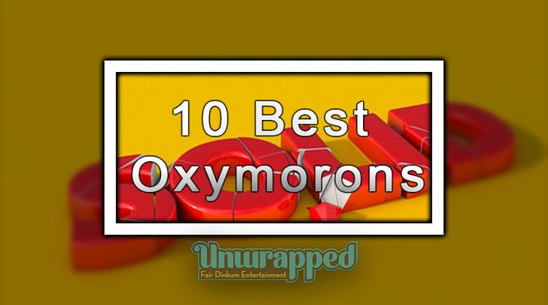 10 Best Oxymorons