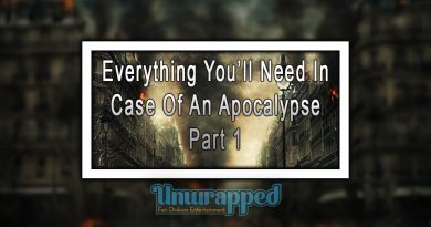 Everything You'll Need In Case Of An Apocalypse, Part 1