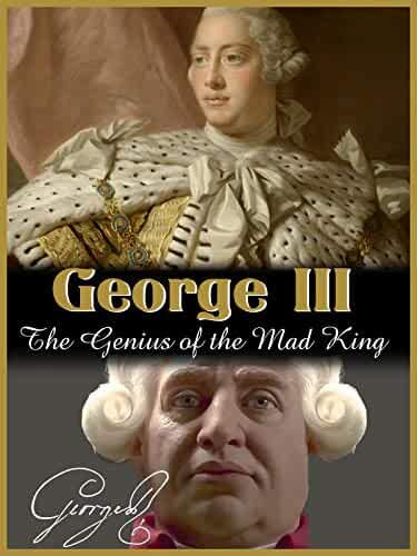 George III: The Genius of the Mad King (2017)
