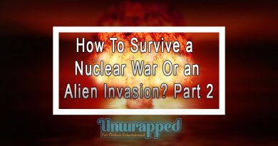 How To Survive a Nuclear War Or an Alien Invasion Part 2