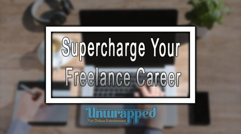 Supercharge Your Freelance Career