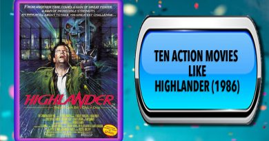 Ten Action Movies Like Highlander (1986)