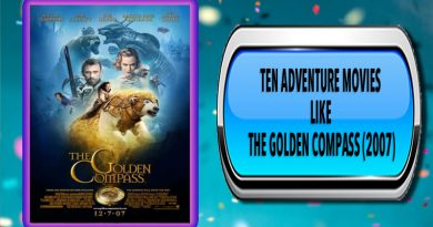 Ten Adventure Movies Like The Golden Compass (2007)