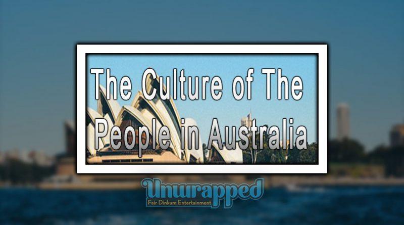 Thе Culture оf Thе People in Australia