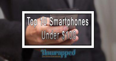 Top 10 Smartphones Under $100