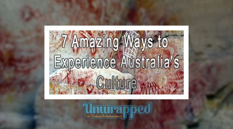 7 Amazing Ways to Experience Australia's Culture
