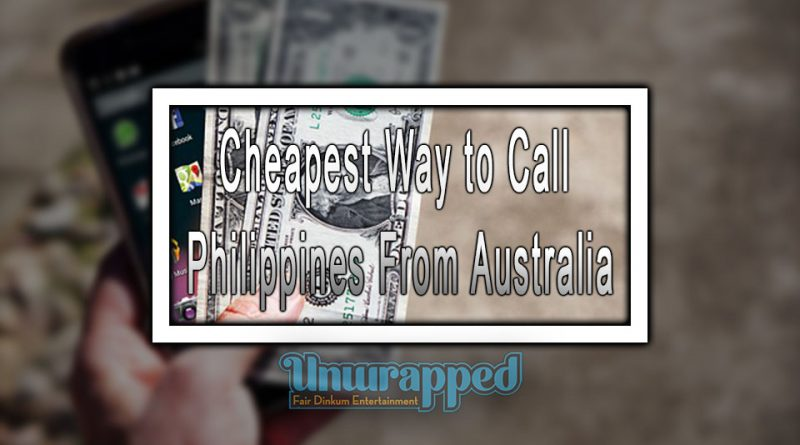 Cheapest Way to Call Philippines From Australia