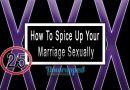 How To Spice Up Your Marriage Sexually