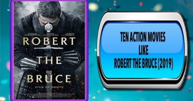 Ten Action Movies Like Robert the Bruce (2019)