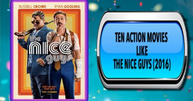 Ten Action Movies Like The Nice Guys (2016)